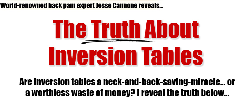 The TRUTH about inversion tables revealed!