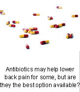 Can Antibiotics Cure Lower Back Pain